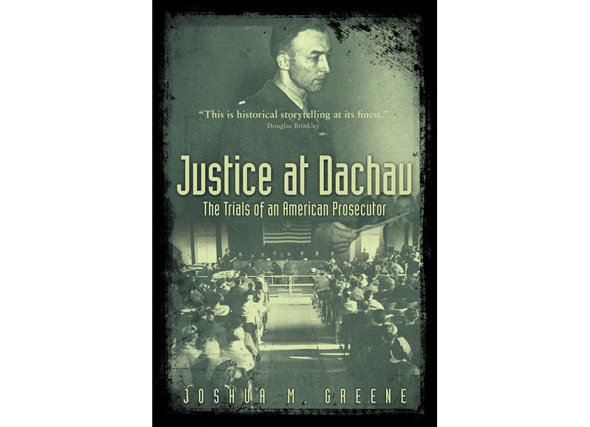 Justice at Dachau by American Bar Association/Creative Group