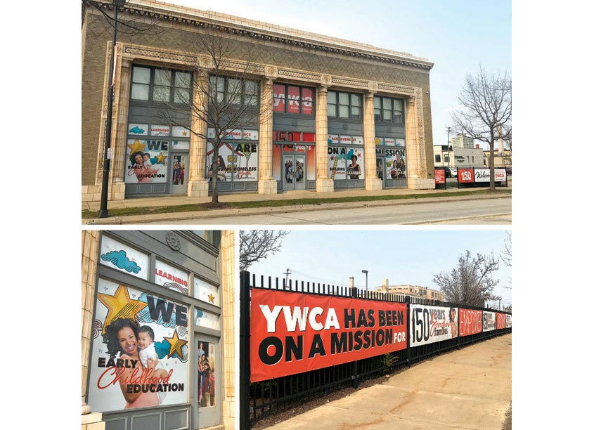 Karen Skunta & Company YWCA Window Graphics & Fence Banners
