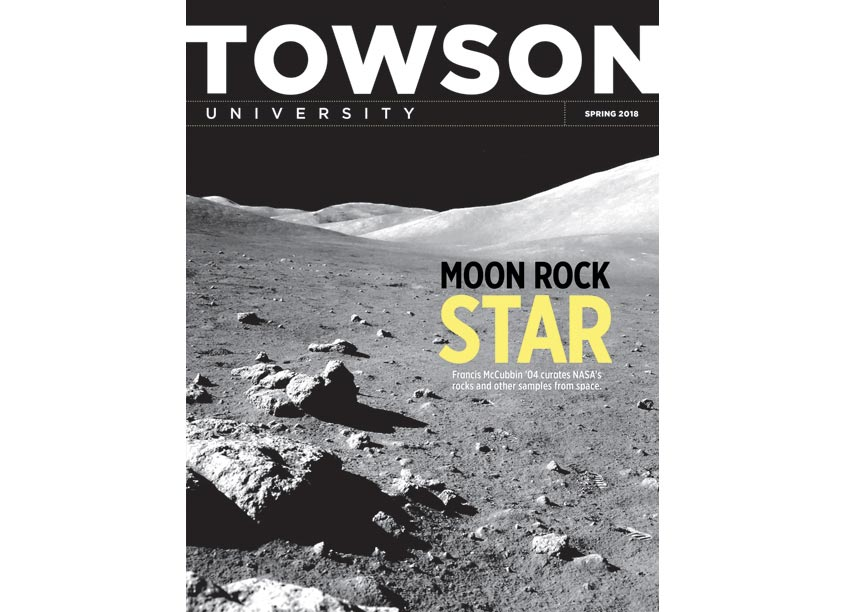 Towson University Creative Services Towson University Magazine, Spring 2018 Edition