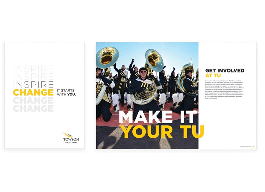 Towson University Creative Services Inspire Change Admissions Recruitment Brochure