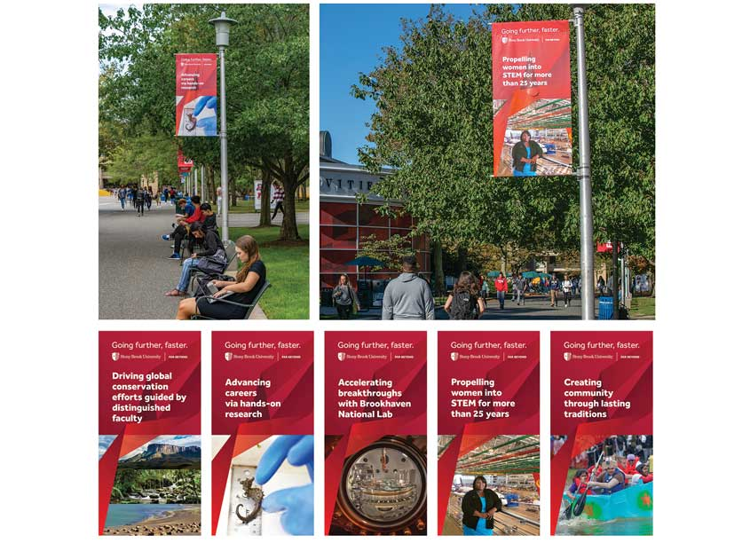 Stony Brook University Office of Communications and Marketing Further Faster Campaign Mall Banners