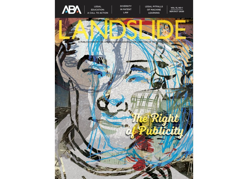 Landslide Magazine, Vol. 13, No. 1, September/October 2020 by ABA Creative Group/American Bar Association