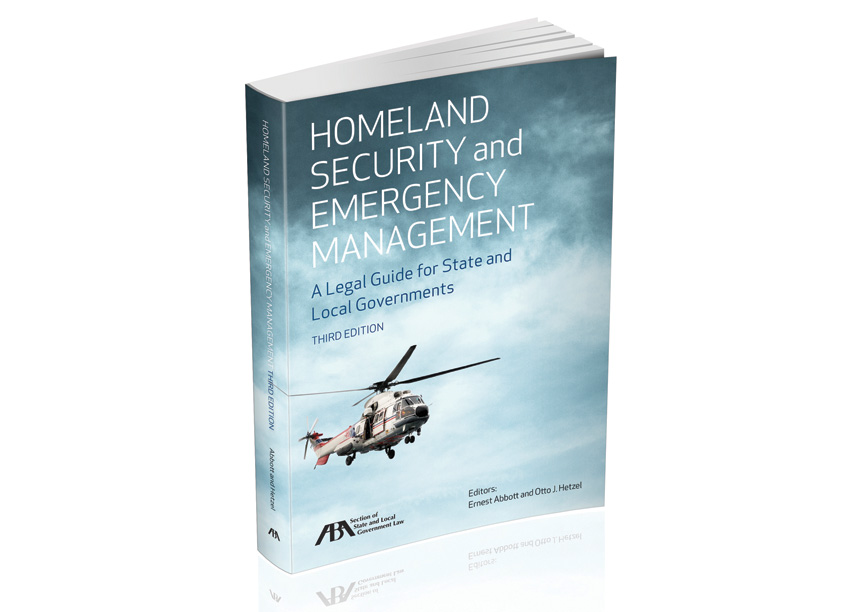 Homeland Security and Emergency Management by American Bar Association