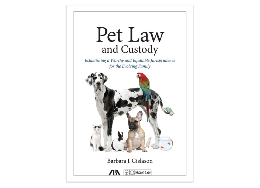 Pet Law and Custody by American Bar Association