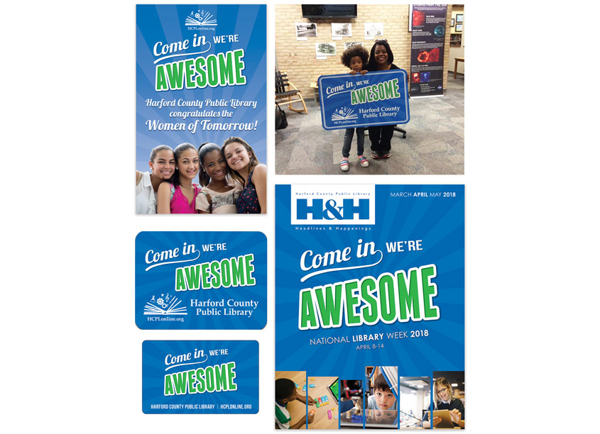 Come In, We're Awesome! Branding by Harford County Public Library