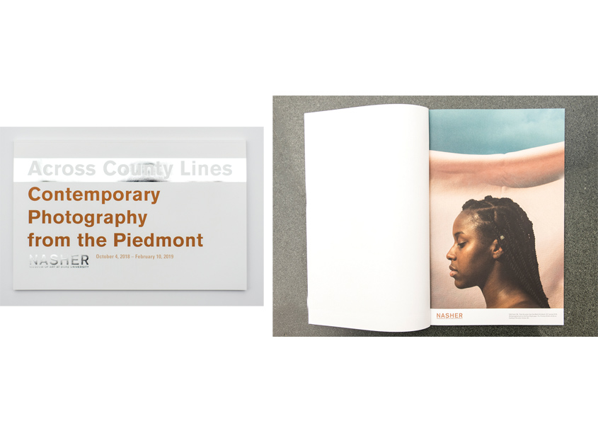 Nasher Museum of Art at Duke University, Marketing & Engagement  Across County Lines: Contemporary Photography from the Piedmont Exhibition Look Book