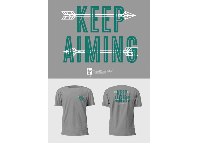 Keep Aiming by Tarrant County College District/Graphic Services