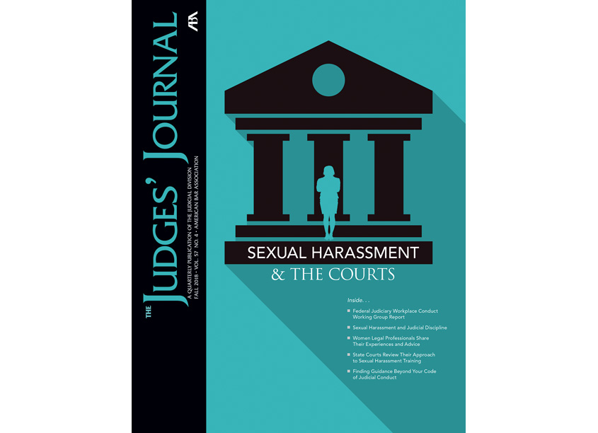 Judges Journal, Fall 2018, Sexual Harassment & The Courts by American Bar Association