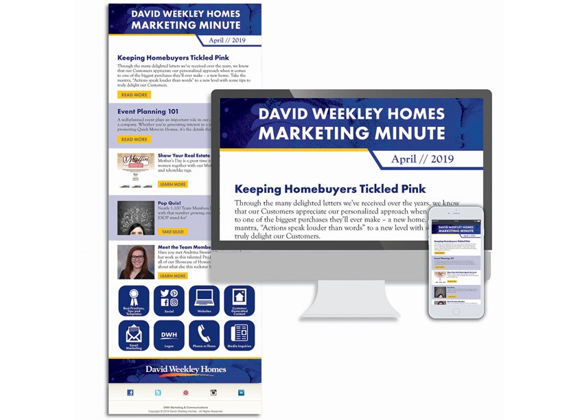 David Weekley Homes Marketing Minute Newsletter